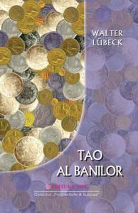 Tao al banilor - Walter Lubeck