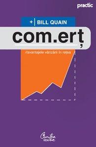 Com.ert. Avantajele vanzarii in retea Ed.3 - Bill Quain