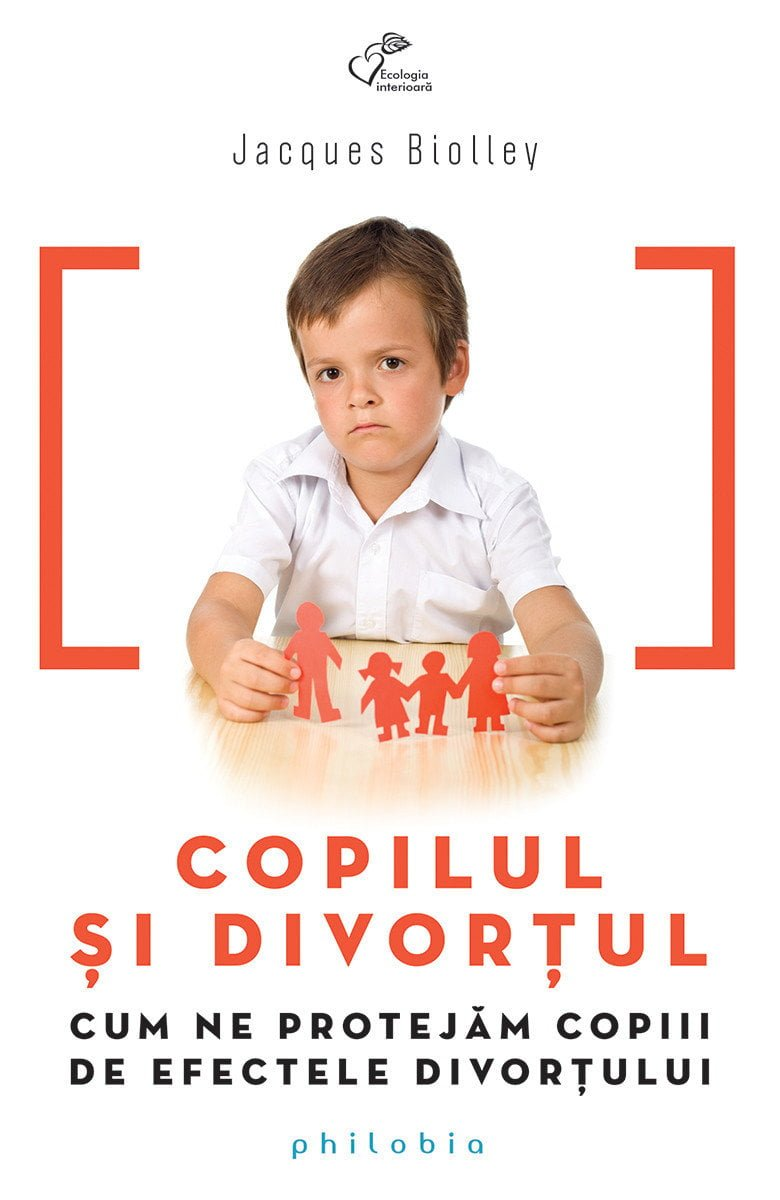Copilul Si Divortul - Jacques Biolley