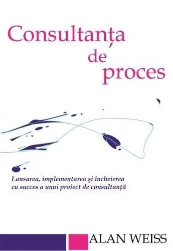 Consultanta De Proces - Alan Weiss