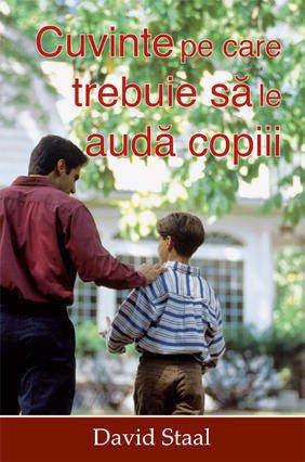 Cuvinte Pe Care Trebuie Sa Le Auda Copiii - David Staal