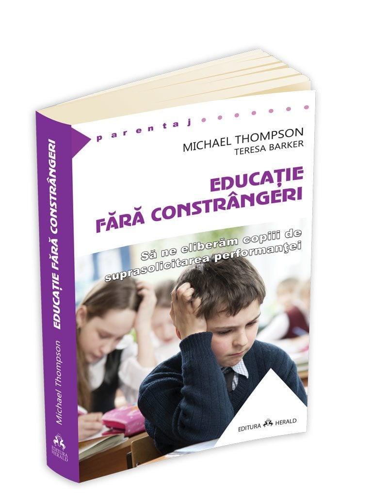 Educatie Fara Constrangeri - Michael Thompson