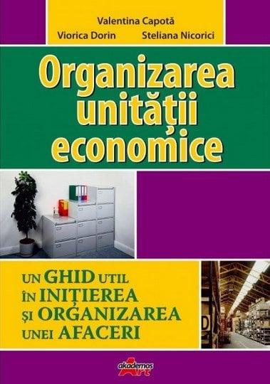 Organizarea Unitatii Economice - Valentina Capota