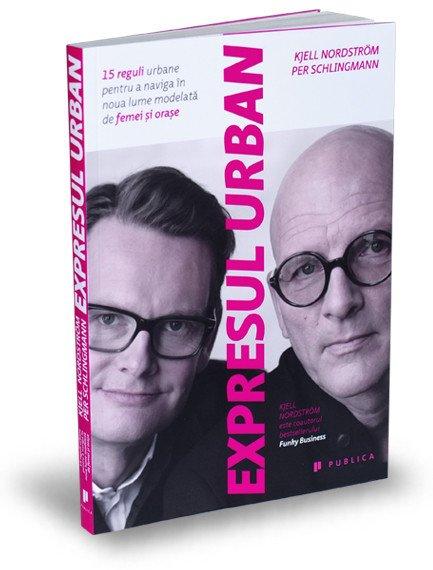 Expresul urban - Kjell Nordstrom, Per Schlingmann