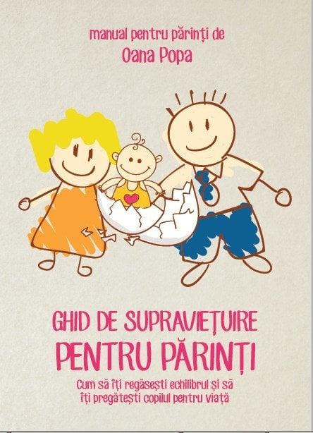 Ghid de supravietuire pentru parinti carte + DVD + CD(mp3) - Oana Popa