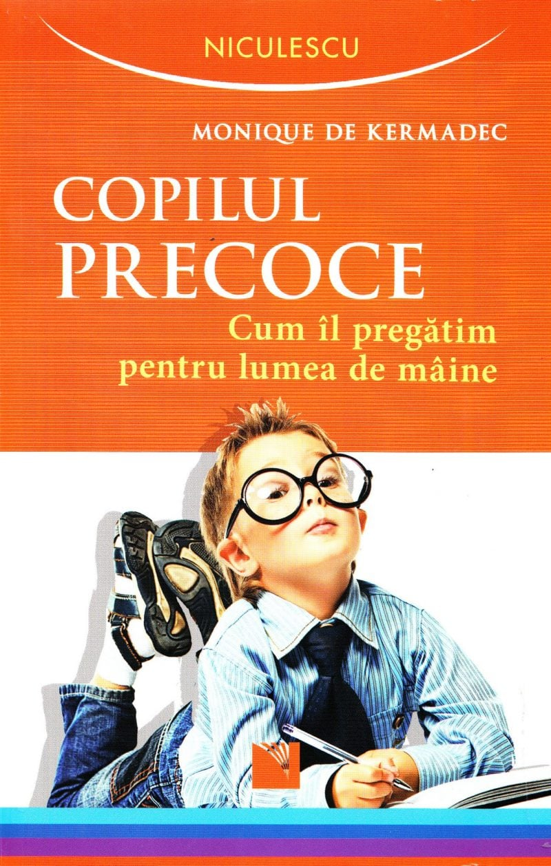 Copilul precoce - Monique de Kermadec